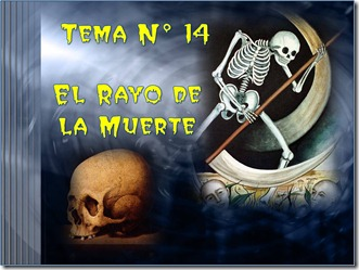 14 el rayo de la muerte