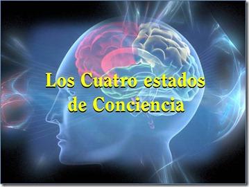 5 los cuatro estados de consciencia